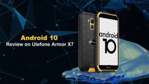 Ulefone Armor X7 ejecuta el último sistema operativo Android 10