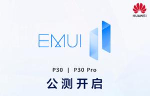 Huawei P30 y P30 Pro lanzan la beta pública de EMUI 11